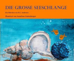 Wunderbar illustrierte Märchenwelt: Die große Seeschlange von Hans Christian Andersen.